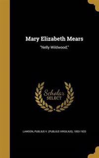 MARY ELIZABETH MEARS