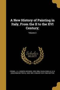 NEW HIST OF PAINTING IN ITALY