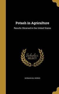 POTASH IN AGRICULTURE