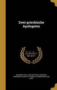 GER-ZWEI GRIECHISCHE APOLOGETE