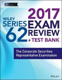 Wiley Series 62 Exam Review 2017