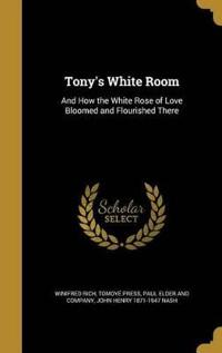TONYS WHITE ROOM