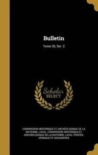 FRE-BULLETIN TOME 26 SER 2