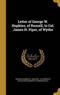 LETTER OF GEORGE W HOPKINS OF