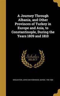 JOURNEY THROUGH ALBANIA & OTHE
