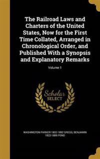 RAILROAD LAWS & CHARTERS OF TH