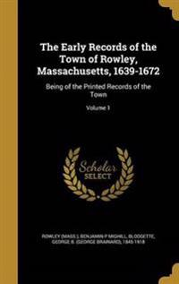 EARLY RECORDS OF THE TOWN OF R