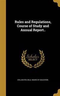 RULES & REGULATIONS COURSE OF