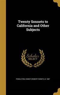 20 SONNETS TO CALIFORNIA & OTH