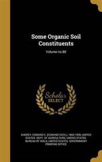 SOME ORGANIC SOIL CONSTITUENTS