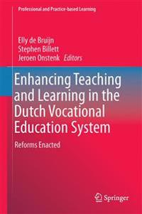 Enhancing Teaching and Learning in the Dutch Vocational Education System