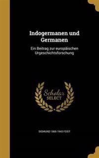 GER-INDOGERMANEN UND GERMANEN