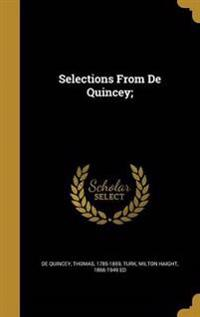 SELECTIONS FROM DE QUINCEY