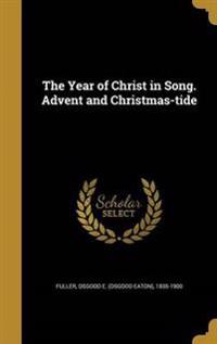 YEAR OF CHRIST IN SONG ADVENT