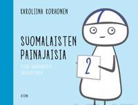 Suomalaisten painajaisia 2 - Lisää vähäsanaista vertaistukea