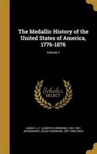 MEDALLIC HIST OF THE USA 1776-