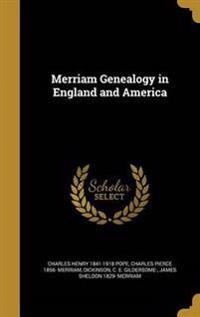 MERM GENEALOGY IN ENGLAND & AM