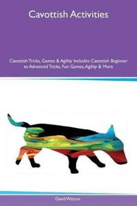 Cavottish Activities Cavottish Tricks, Games & Agility Includes