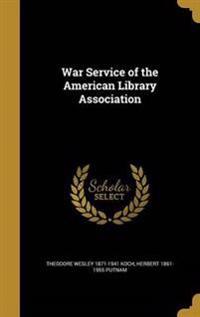 WAR SERVICE OF THE ALA