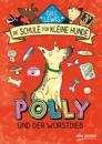 Polly und der Wurstdieb