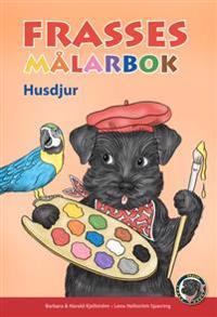 Frasses målarbok  Husdjur