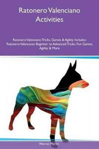 Ratonero Valenciano Activities Ratonero Valenciano Tricks, Games & Agility Includes