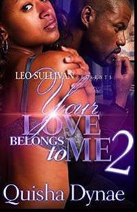 Your Love Belongs to Me 2