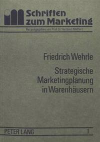 Strategische Marketingplanung in Warenhaeusern: Anwendung Der Portfolio-Methode