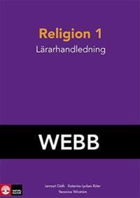 Religion 1 för gymnasiet Lärarhandledning Webb