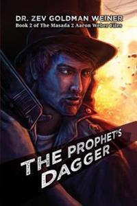 The Prophet's Dagger