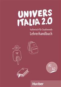 UniversItalia 2.0 A1/A2. Lehrerhandbuch