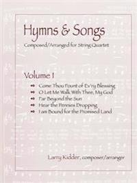 Hymns & Songs (Volume I)