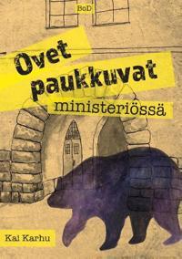Ovet paukkuvat ministeriössä