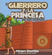 El Guerrero y La Princesa de Los Sue�os
