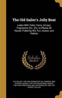 OLD SAILORS JOLLY BOAT