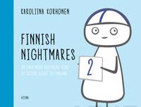 Finnish Nightmares 2 - An Even More Different Kind of Social Guide to Finland