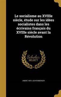 FRE-SOCIALISME AU XVIIIE SIECL
