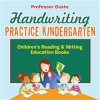 Handwriting Practice Kindergarten : Children's Reading & Writing Education Books