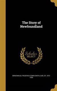 STORY OF NEWFOUNDLAND