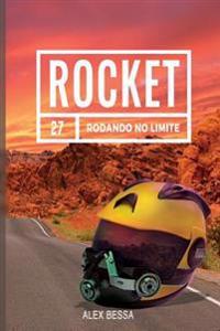Rocket: Rodando No Limite