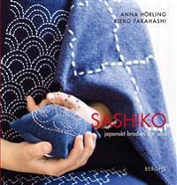 Sashiko : japanskt broderi för alla