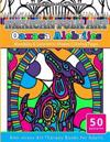 Coloring Books for Grownups Mexican Folk Art Oaxaca Alebrijes: Mandala & Geometric Shapes Coloring Pages Anti-Stress Art Therapy Coloring Books for Ad