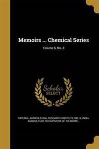 MEMOIRS CHEMICAL SERIES V06 NO