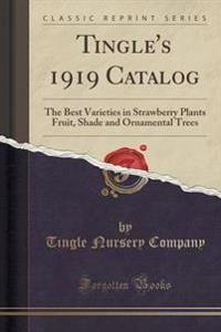 Tingle's 1919 Catalog