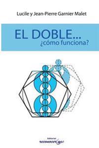 El Doble...Como Funciona?