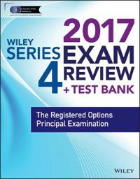 Wiley Series 4 Exam Review 2017