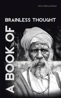A Book of Brainless Thought