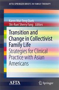 Transition and Change in Collectivist Family Life