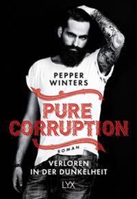 Pure Corruption 01 - Verloren in der Dunkelheit