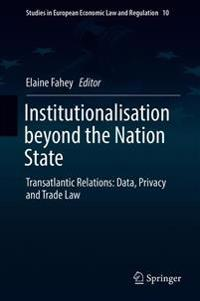 Institutionalisation beyond the Nation State